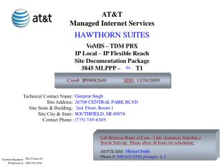 AT&T Managed Internet Services Vo        – TDM PBX IP Local – IP Flexible Reach