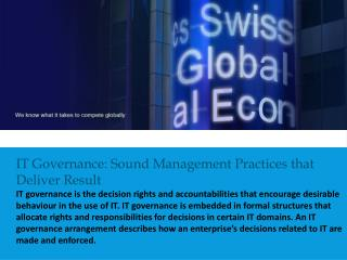 IT  Governance: Sound Management Practices that Deliver  Result