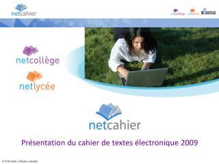 Présentation du cahier de textes électronique 2009