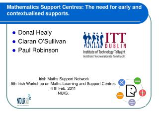 Mathematics Support Centres: The need for early and contextualised supports.