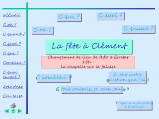 La fête à Clément