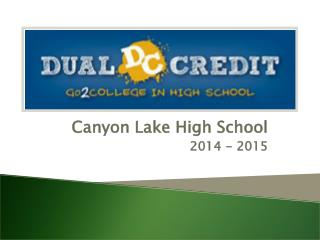 Canyon Lake High School 2014 - 2015