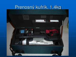 Prenosn� kufr�k, 1,4kg