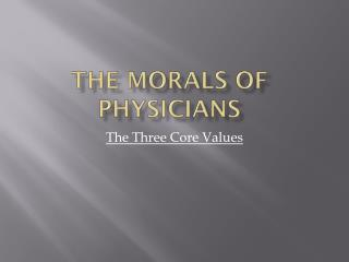 The morals of physicians
