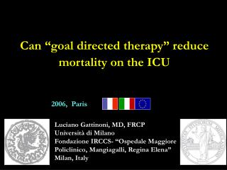 "Can ""goal directed therapy"" reduce mortality on the ICU"