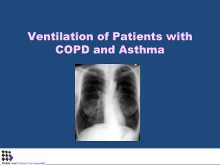 Ventilation of Patients with COPD and Asthma