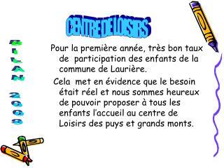 Pour la première année, très bon taux de  participation des enfants de la commune de Laurière.
