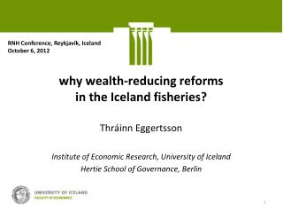 why wealth-reducing reforms  in the Iceland fisheries?