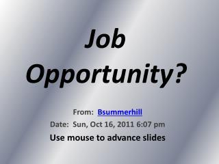 Job Opportunity?