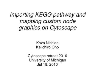 Importing KEGG pathway and mapping custom node graphics on Cytoscape