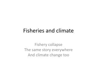 Fisheries and climate