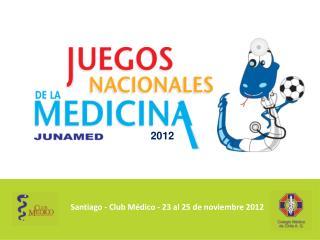 Santiago - Club Médico - 23 al 25 de noviembre 2012