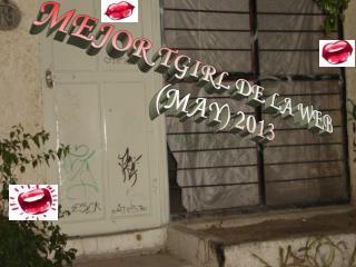 MEJOR TGIRL DE LA  WEB (MAY) 2013