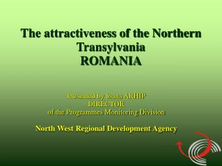 The attractiveness of the Northern Transylvania ROMANIA