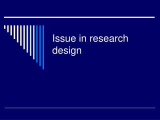Issue in research design
