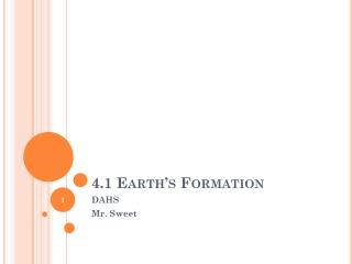 4.1 Earth's Formation