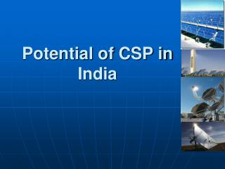 Potential of CSP in India
