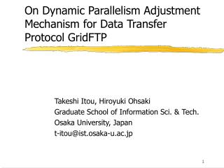 On Dynamic Parallelism Adjustment Mechanism for Data Transfer Protocol GridFTP