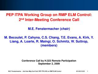 PEP ITPA Working Group on RMP ELM Control: 2 nd  Inter-Meeting Conference Call