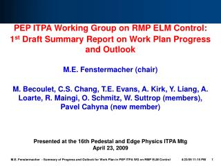 PEP ITPA Working Group on RMP ELM Control: