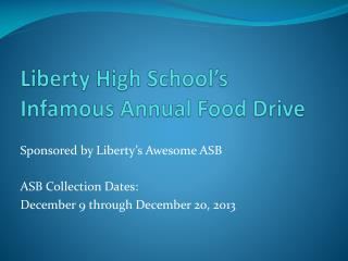 Liberty High School's Infamous Annual Food Drive