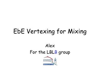 EbE Vertexing for Mixing