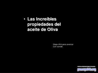 Las Increíbles propiedades del aceite de Oliva