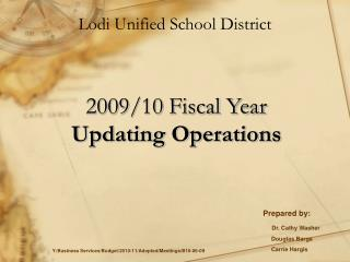 2009/10 Fiscal Year Updating Operations