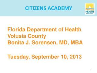 Florida Department of Health Volusia County Bonita J. Sorensen, MD, MBA