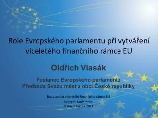 Role Evropského parlamentu při vytváření víceletého finančního rámce EU