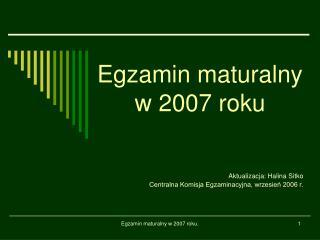 Egzamin maturalny w 2007 roku