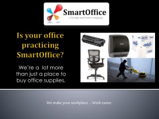 Is your office practicing  SmartOffice ?