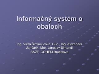 Informačný systém o obaloch