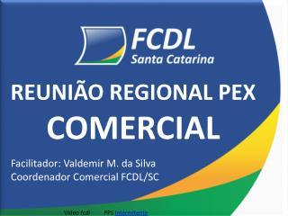 REUNIÃO REGIONAL PEX COMERCIAL
