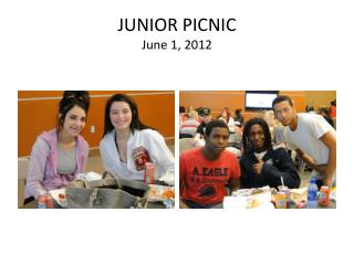 JUNIOR PICNIC June 1, 2012