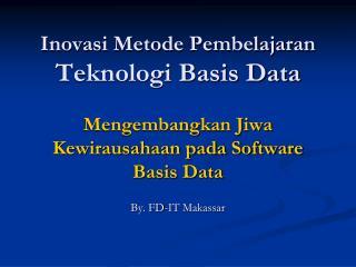 By. FD-IT Makassar