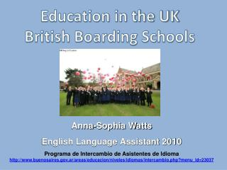 Education in the UK British Boarding Schools