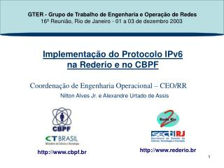 Implementação do Protocolo IPv6  na Rederio e no CBPF