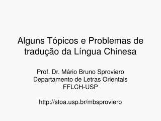 Alguns T�picos e Problemas de tradu��o da L�ngua Chinesa