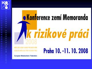 Česká republika, Praha 10. – 11.10.2008