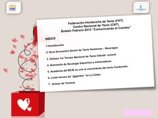 INDICE Introducción 2.  Duro Encuentro Senior de Tenis Honduras – Nicaragua