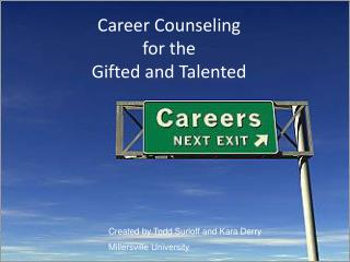 Career Counseling  for the  Gifted and Talented