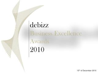 debizz Business Excellence Awards  2010