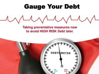 Gauge Your Debt
