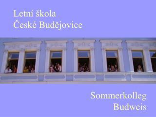 Sommerkolleg  Budweis