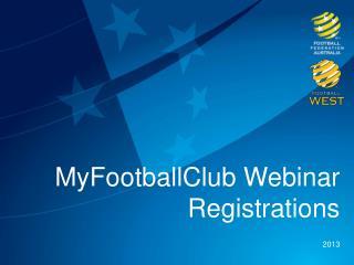 MyFootballClub Webinar  Registrations