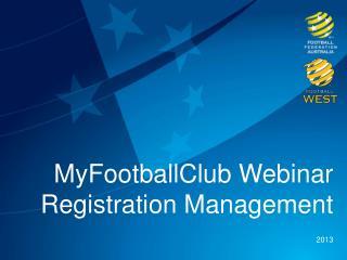 MyFootballClub Webinar  Registration Management