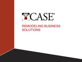 REMODELING BUSINESS SOLUTIONS
