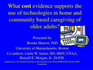 What cost evidence supports the use of technologies in home and  community based caregiving of older adults