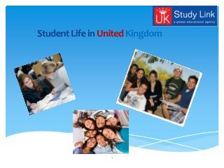Student Life in  United  Kingdom